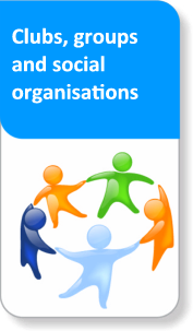 Clubs, groups and social organisations